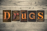 Drugs Concept Wooden Letterpress Type