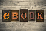 eBook Concept Wooden Letterpress Type