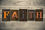 Faith Concept Wooden Letterpress Type