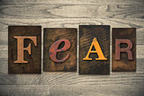 Fear Concept Wooden Letterpress Type