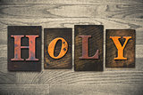 Holy Concept Wooden Letterpress Type
