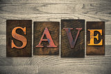 Save Concept Wooden Letterpress Type