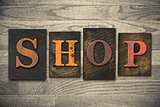 Shop Concept Wooden Letterpress Type