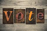Vote Concept Wooden Letterpress Type