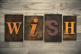 Wish Concept Wooden Letterpress Type
