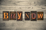 Buy Now Concept Wooden Letterpress Type