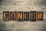 Cancer Concept Wooden Letterpress Type