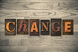 Change Concept Wooden Letterpress Type