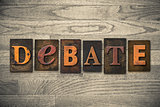 Debate Concept Wooden Letterpress Type