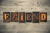 Friend Concept Wooden Letterpress Type