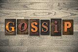 Gossip Concept Wooden Letterpress Type