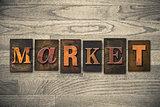 Market Concept Wooden Letterpress Type