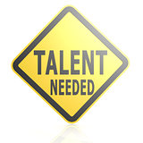 Talent needed road sign