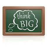 Think big black board