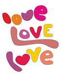 Love, love, love vector letters isolated on white background.