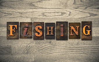 Fishing Wooden Letterpress Concept