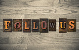 Follow Us Wooden Letterpress Concept