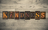 Kindness Wooden Letterpress Concept