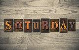 Saturday Wooden Letterpress Concept