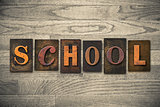 School Concept Wooden Letterpress Type