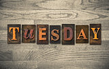 Tuesday Wooden Letterpress Concept