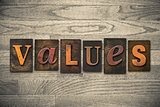 Values Concept Wooden Letterpress Type