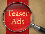 Teaser Ads through Magnifying Glass.