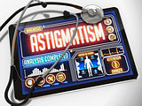 Astigmatism on the Display of Medical Tablet.
