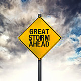 Great Storm Ahead Warning Sign