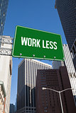 Work less against new york