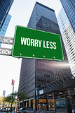Worry less against skyscraper in city