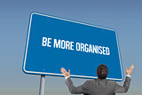 Be more organised against blue sky