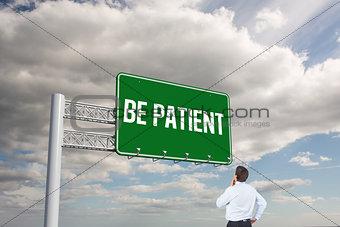 Be patient against sky