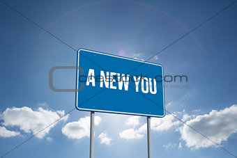 A new you against cloudy sky with sunshine
