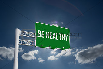 Be healthy against sky