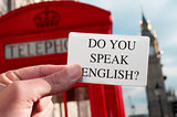do you speak english? in a signboard with the Big Ben in the bac