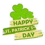 happy St. Patrick's day with shamrock signs, green drawn banner