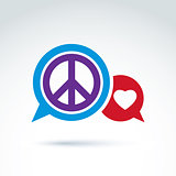 Round antiwar and love vector icons, speech bubbles with peace a