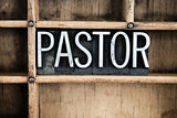 Pastor Concept Metal Letterpress Word in Drawer
