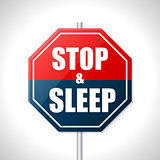 Stop and sleep traffic sign