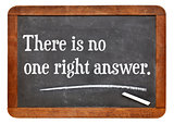There is no one right answer