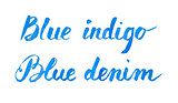 Handwritten blue watercolor calligrapical phrases