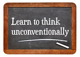 Learn to think unconventionally
