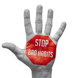 Stop Bad Habits Concept on Open Hand.