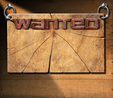 Wanted - Wooden Signboard on Wooden Wall