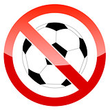 Sign prohibiting a football
