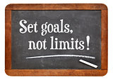 Set goals, no limits
