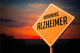 Alzheimer on Warning Road Sign.
