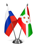 Russia and Burundi - Miniature Flags.