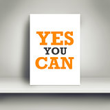 Yes You Can Motivational Poster